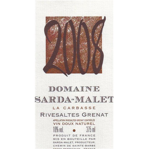 The Carbasse - Domaine Sarda-Malet - Rivesaltes 2008